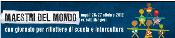 """CONVEGNO """"MAESTRI DEL MONDO"""" 26-27 Ottobre 2012"""
